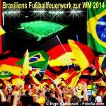 Fußball Weltmeisterschaft 2014 in Brasilien